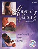 Maternity Nursing, Lowdermilk, Deitra Leonard and Perry, Shannon E., 0323008658