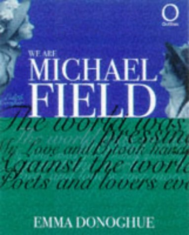 We are Michael Field (Outlines)
