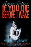 Download If You Die Before I Wake (Saving Sabrina Book 1) in PDF ePUB Free Online