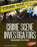 Crime Scene Investigators, Connie Colwell Miller, 142961272X