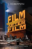 Film after Film, J. Hoberman, 1844677516