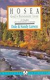 Hosea, Dale Larsen and Sandy Larsen, 0830810412