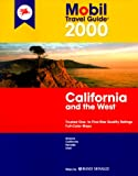 Mobil 2000 Travel Guide Californian and the West, Mobil Travel Guide Staff, 0785341579