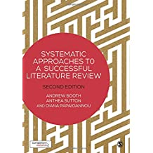 SYSTEMATIC APPROACHES TO A SUC CESSFUL LITERATURE REVIEW
