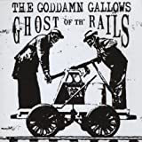 Ghost of Th' Rails by The Goddamn Gallows