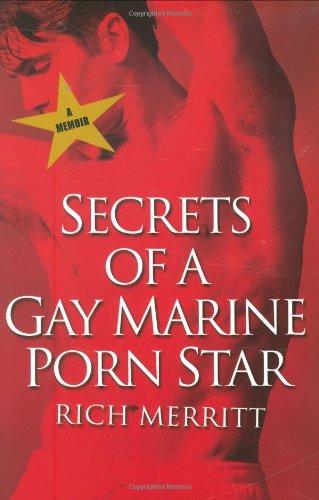 Secrets Of A Gay Marine Porn Star