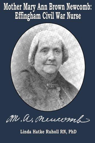 Mother Mary Ann Brown Newcomb: Effingham Civil War - Brown Ann Linda