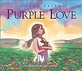 Purple Love, Susan Faith, 0970779356
