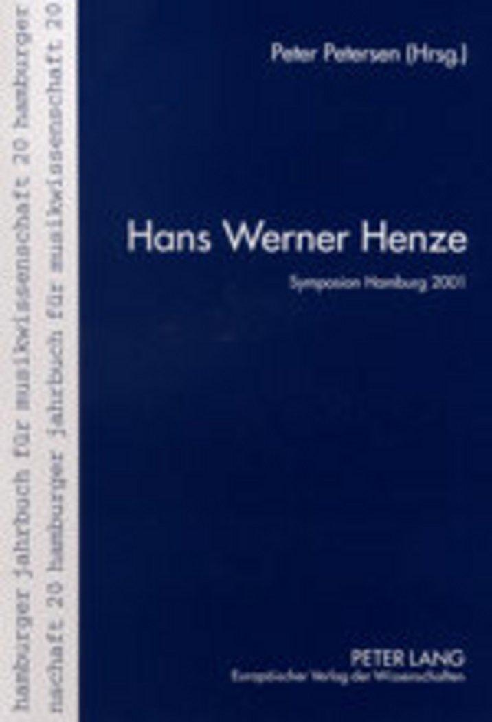 Download Hans Werner Henze: Die Vorträge des internationalen Henze-Symposions am Musikwissenschaftlichen Institut der Universität Hamburg- 28. bis 30. Juni ... für Musikwissenschaft) (German Edition) pdf