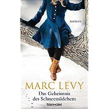 Das Geheimnis des Schneemädchens: Roman (German Edition)