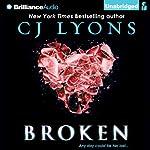 Broken | CJ Lyons