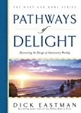 Patterns of Delight, Dick Eastman, 0830729488