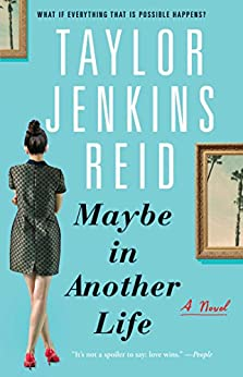 Maybe in Another Life: A Novel by [Reid, Taylor Jenkins]