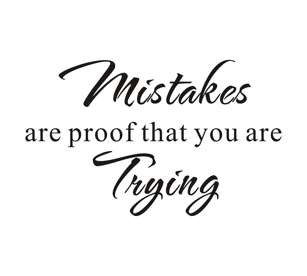 Mistakes are Proof that you are Trying School Nursery Education Teacher Classroom Mural DIY Quote Saying Inspirational Vinyl Wall Sticker Decals Transfer Removable Words (Size3: 23.2
