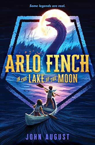Book cover from Arlo Finch in the Lake of the Moon by John August