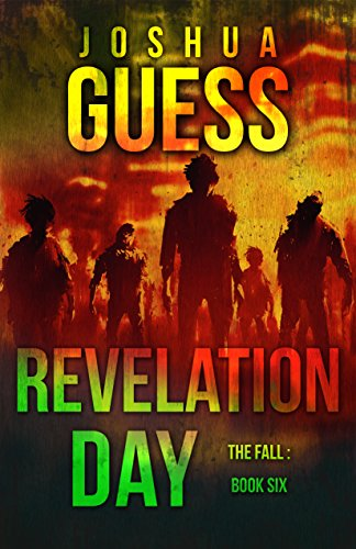 Revelation Day (The Fall Book 6) by [Guess, Joshua]