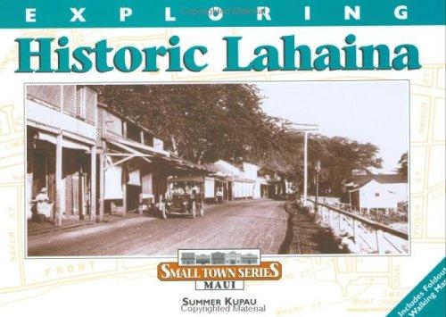 Exploring Historic Lahaina (Small Town Series ()