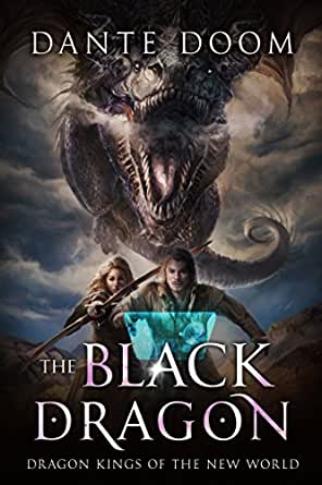 The Black Dragon: A Fantasy LitRPG (Dragon Kings of the New ...