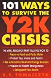 101 Ways to Survive the Y2K Crisis, Steve F. Tomajczyk, 0312245912