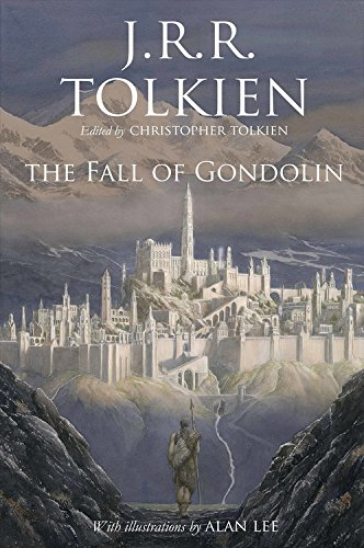 Book cover from The Fall of Gondolin by J.R.R. Tolkien