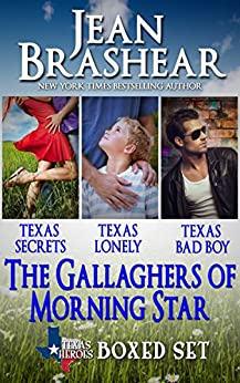 The Gallaghers of Morning Star Boxed Set: The Gallaghers of Morning Star Books 1-3 (Texas Heroes) by [Brashear, Jean]