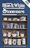 img - for Collecting Blue and White Stoneware: An Identification and Value Guide book / textbook / text book