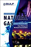 img - for Advanced Natural Gas Engineering book / textbook / text book