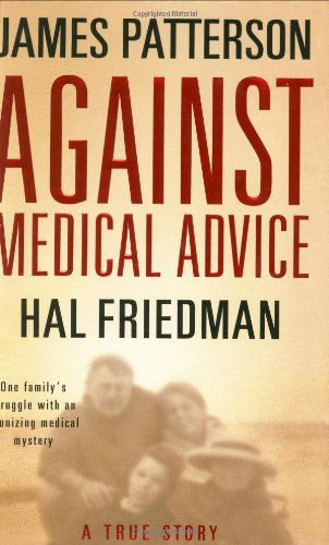Download Against Medical Advice: A True Story PDF