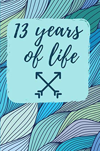 13 Years of Life: Graph & Sketch Paper Notebook - Diary -