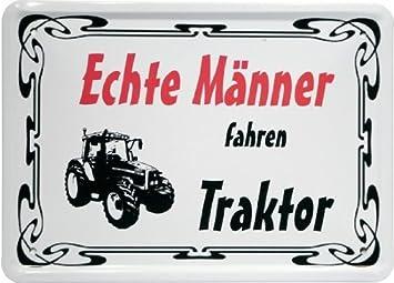Blechschild 20 X 30 Cm Echte Männer Fahren Traktor Spruch Reklame Retro Nostalgie 585