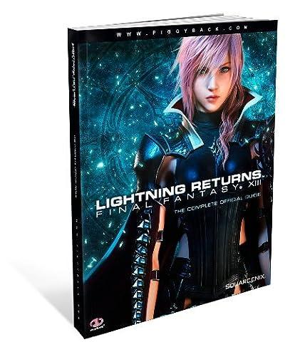 Lightning Returns: Final Fantasy XIII - the Complete Official Guide by Piggyback (2014-02-14) (Lightning Returns Guide Book)