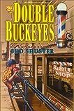 Double Buckeyes, Bud Shuster, 1572491779
