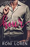 By the Hour: A Pleasure Principle Novel (The Pleasure Principle Series) (Volume 2)