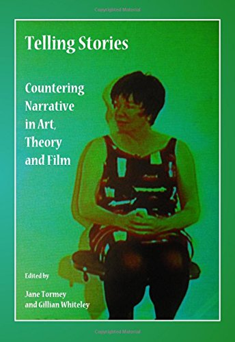 Telling Stories: Countering Narrative in Art, Theory and Film pdf