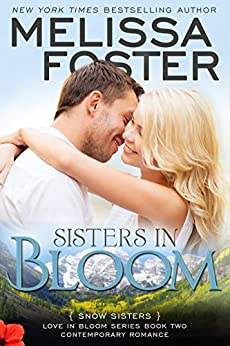Sisters in Bloom (Love in Bloom: Snow Sisters, Book Two) by [Foster, Melissa]