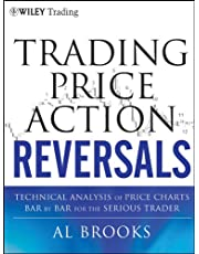 Trading Price Action Reversals: Technical Analysis of Price Charts Bar by Bar for the Serious Trader: 520