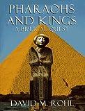 Pharoahs [sic] and Kings, David Rohl, 0517703157