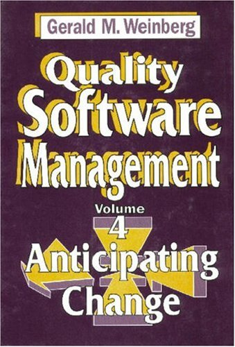 Quality Software Management: Anticipating Change by Brand: Dorset House
