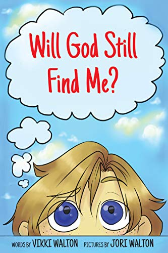 Will God Still Find Me? by [Walton, Vikki]