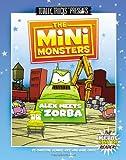 The Minimonsters - Alex Meets Zorba, Christine Demaio-Rice, 1441464506