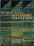 Helmut Hahn: Textile Art