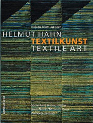Helmut Hahn: Textile Art by Arnoldsche Verlagsanstalt
