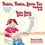 TINKLE, TINKLE, LITTLE TOT: THE TOILET TRAINING SONGBOOK & CD [WITH SONGS TO MAKE TOILET TRAINING FUN] by Lansky, Bruce ( Author ) on Sep-01-2006[ Hardcover ]