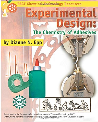 experimental-design-the-chemistry-of-adhesives-pact-chemical-technology-resource-series