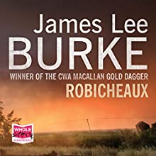 Robicheaux Audiobook by James Lee Burke Narrated by Will Patton