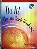 Do It! Play and Teach Woodwinds Flute Book and CD, James O. Froseth, 157999640X