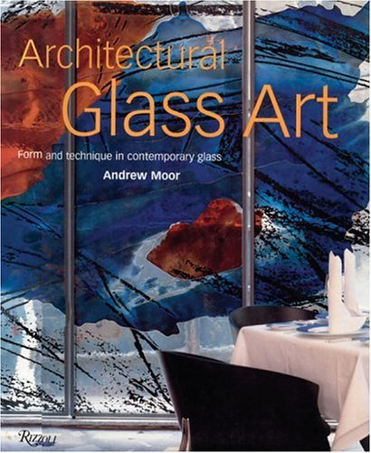 Architectural Glass Art: Form and Technique in Contemporary - Stores Nyc Glassware