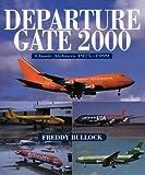 Departure Gate 2000, Freddy Bullock, 184037280X