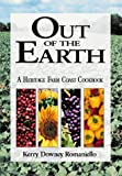 Out of the Earth, Kerry D. Romaniello, 0932027407
