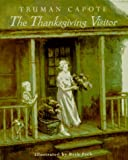 The Thanksgiving Visitor, Truman Capote, 0679838988
